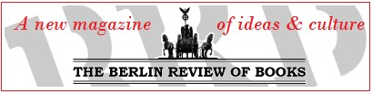 The Berlin Review of Books